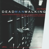 The complete live recording of Dead Man Walking, 2000 ( ERATO)