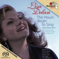 Lisa Delan: The Hours Begin to Sing  (PentaTone Classics)