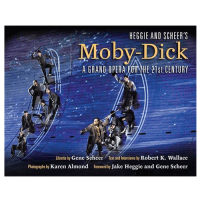 Heggie and Scheer's Moby-Dick By Robert K. Wallace