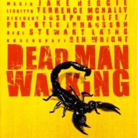 The opera Dead Man Walking by Jake Heggie at Malmö, Sweden 2006