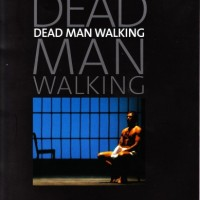 The opera Dead Man Walking by Jake Heggie at State Opera of South Australia, 2003