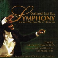 Holy The Firm by Jake Heggie. Oakland East Bay Symphony, Emil Miland, cello.