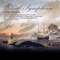 The Ahab Symphony by Jake Heggie - UNT School of Music.