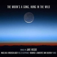The Moon's A Gong, Hung in the Wild (Avie)