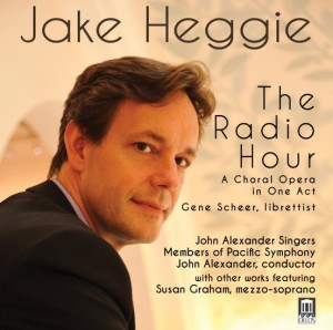 The Radio Hour - Jake Heggie
