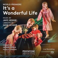 It's A Wonderful Life by Jake Heggie & Gene Scheer