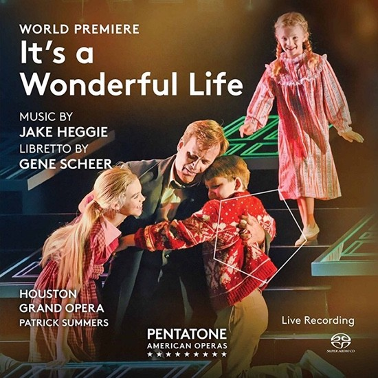 It's A Wonderful Life by Jake Heggie and Gene Scheer