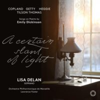 Lisa Delan: A Certain Slant of Light (Pentatone)